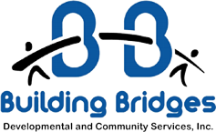 Building Bridges Developmental and Community Services, Inc.